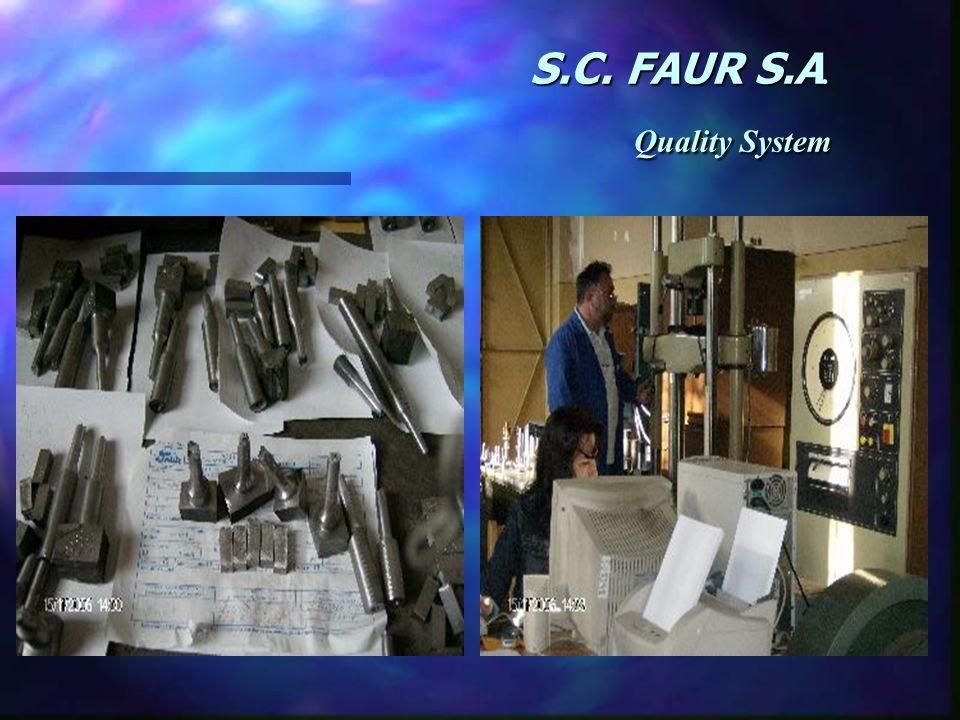 S.C. FAUR S.A. Quality System