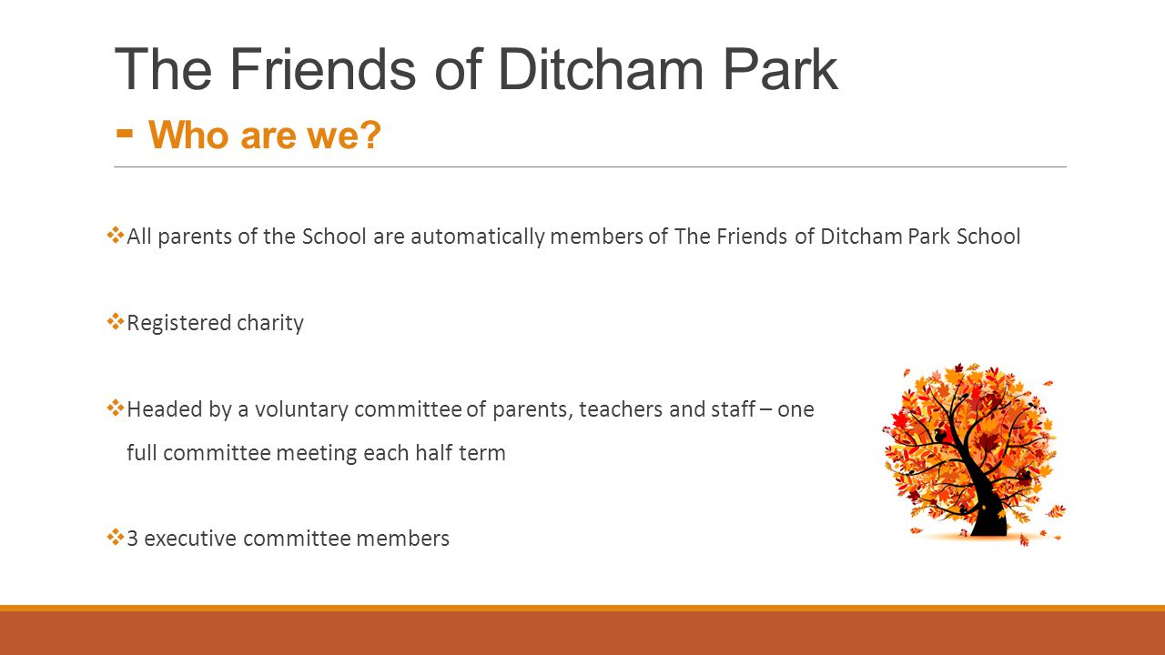 The Friends of Ditcham Park - Who are we.