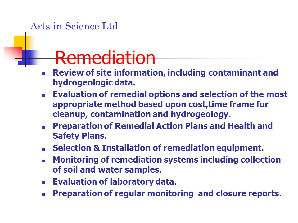 Arts in Science Ltd Remediation Review of site information, including contaminant and hydrogeologic data.