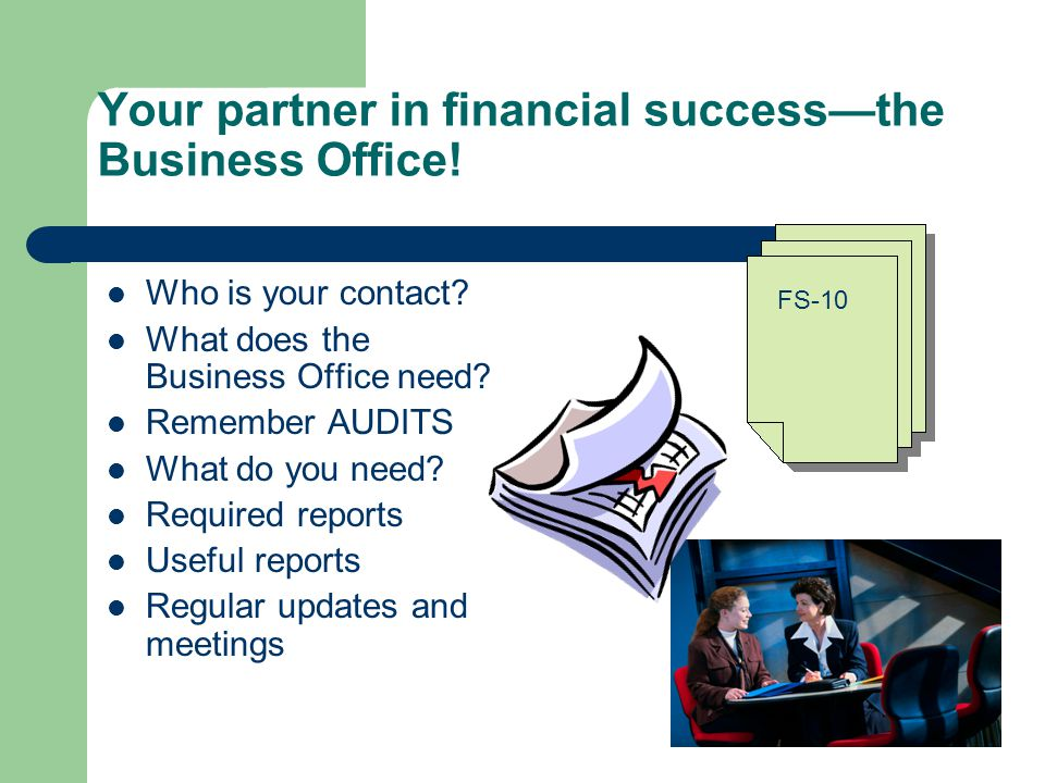 Your partner in financial successthe Business Office.