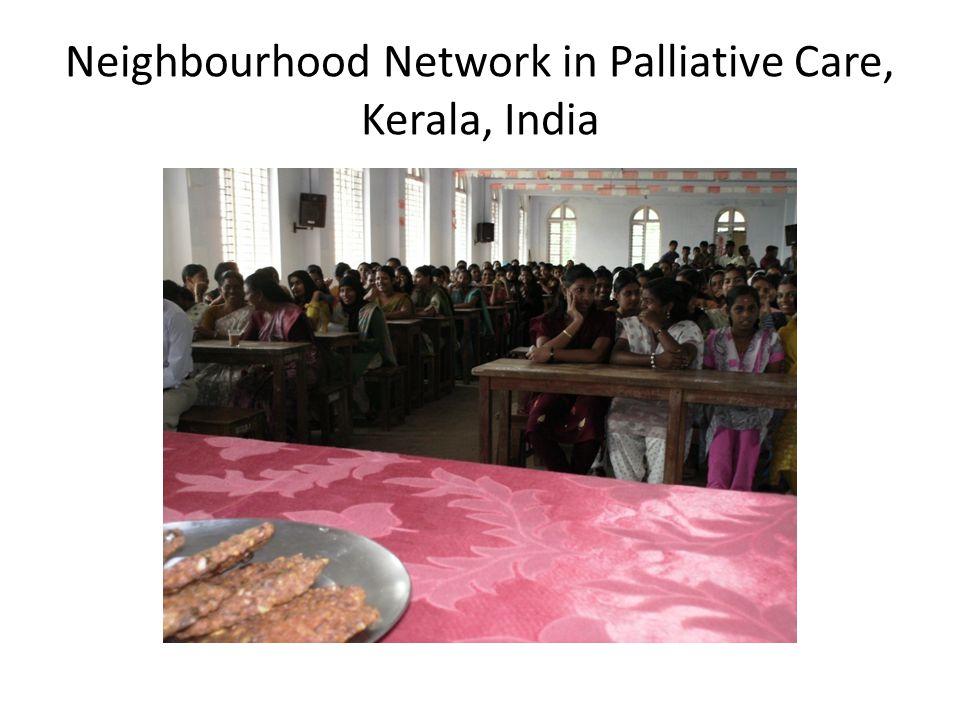 Neighbourhood Network in Palliative Care, Kerala, India