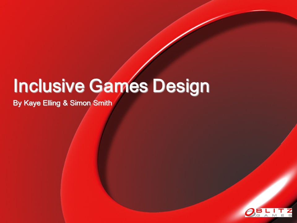 Inclusive Games Design By Kaye Elling & Simon Smith