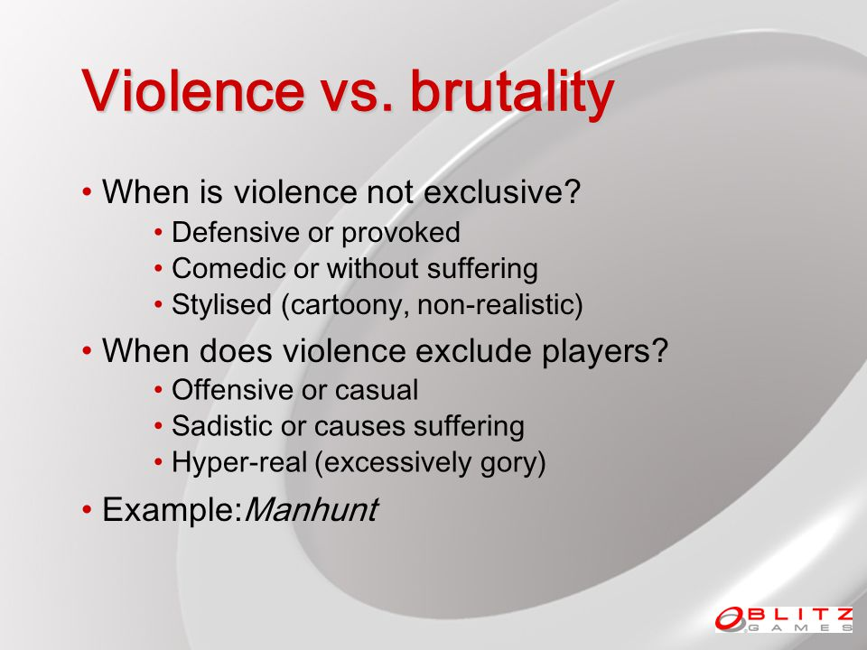 Violence vs.brutality When is violence not exclusive.