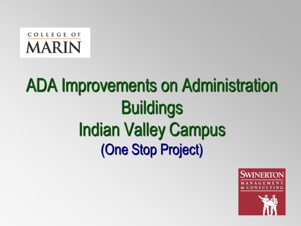 ADA Improvements on Administration Buildings Indian Valley Campus (One Stop Project)