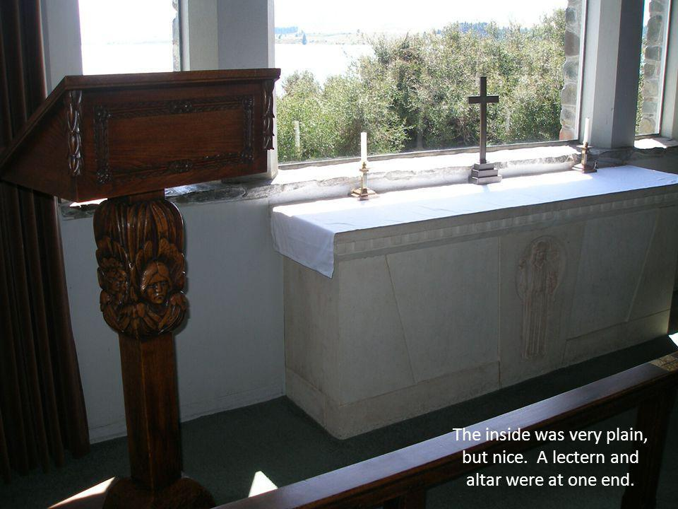 The inside was very plain, but nice. A lectern and altar were at one end.
