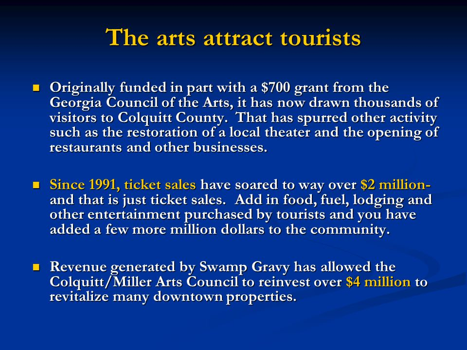 Originally funded in part with a $700 grant from the Georgia Council of the Arts, it has now drawn thousands of visitors to Colquitt County.