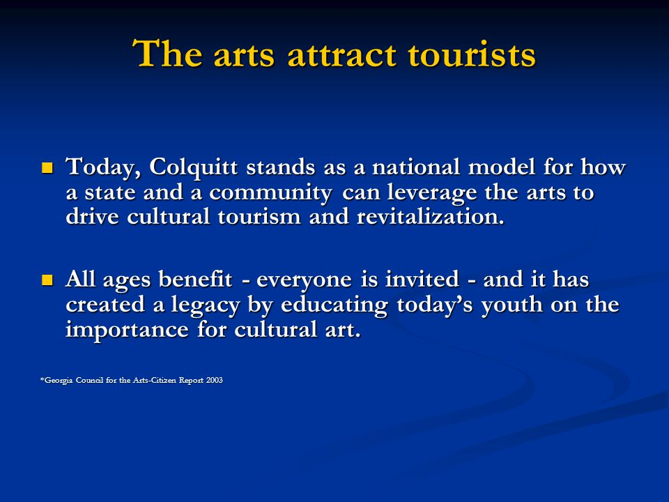 Today, Colquitt stands as a national model for how a state and a community can leverage the arts to drive cultural tourism and revitalization.