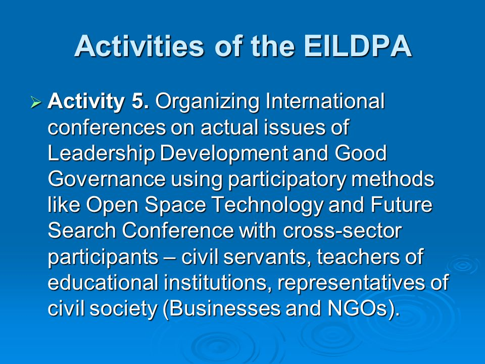 Activities of the EILDPA Activity 3. Organizing special 2 weeks courses on Leadership and Good governance for civil servants from Siberian Federal Dis