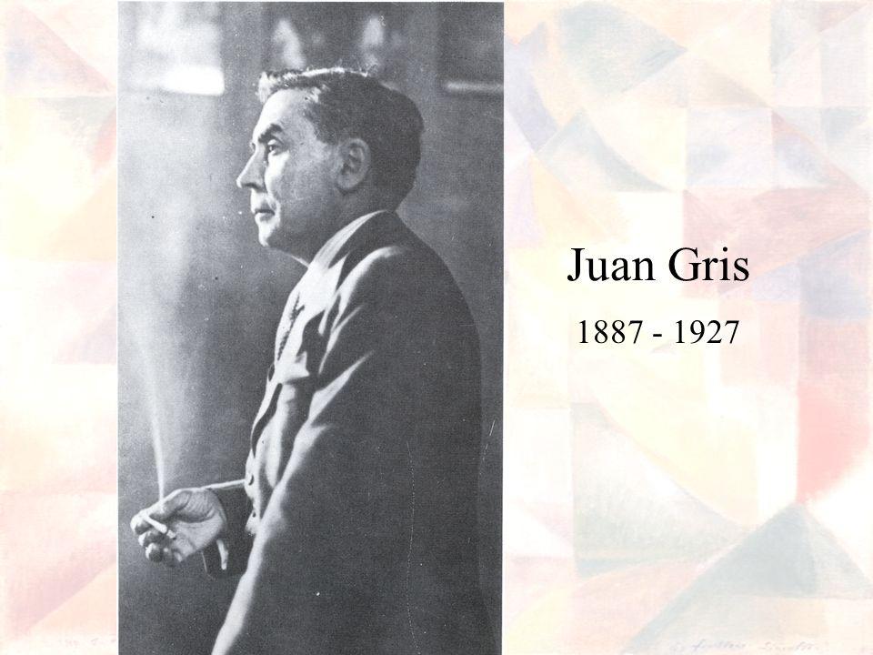 Juan Gris 1887 - 1927