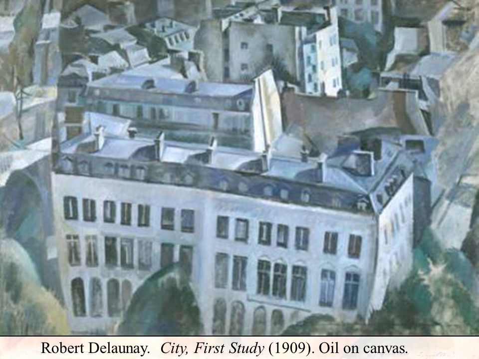 Robert Delaunay. City, First Study (1909). Oil on canvas.