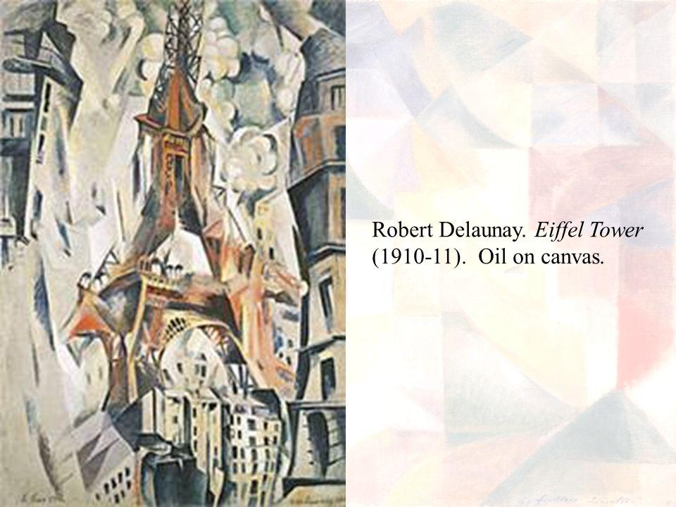 Robert Delaunay. Eiffel Tower (1910-11). Oil on canvas.