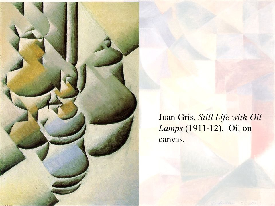 Juan Gris. Still Life with Oil Lamps (1911-12). Oil on canvas.