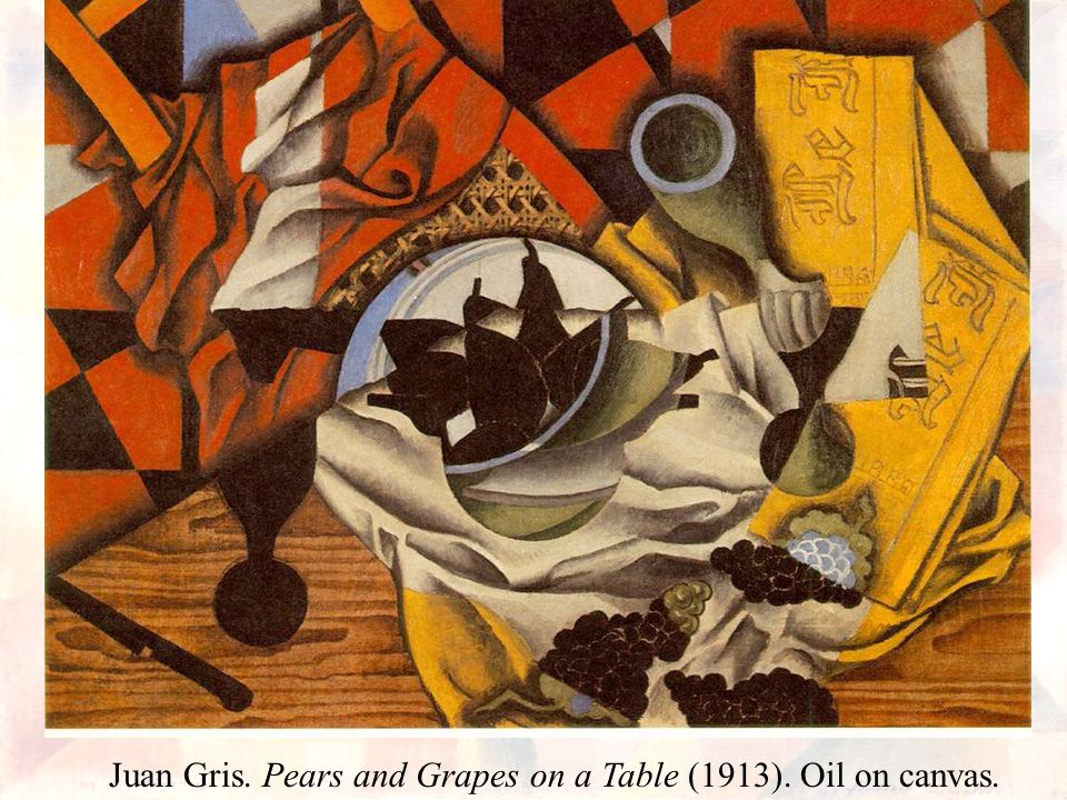 Juan Gris. Pears and Grapes on a Table (1913). Oil on canvas.