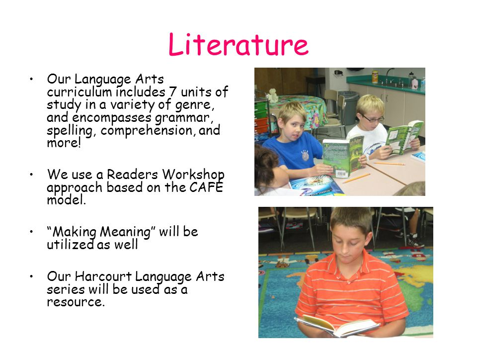 Literature Our Language Arts curriculum includes 7 units of study in a variety of genre, and encompasses grammar, spelling, comprehension, and more.