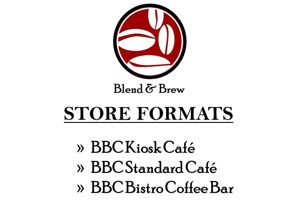 STORE FORMATS » BBC Kiosk Café » BBC Standard Café » BBC Bistro Coffee Bar