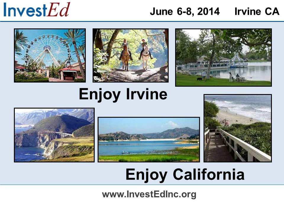 June 6-8, 2014 Irvine CA   Enjoy Irvine Enjoy California