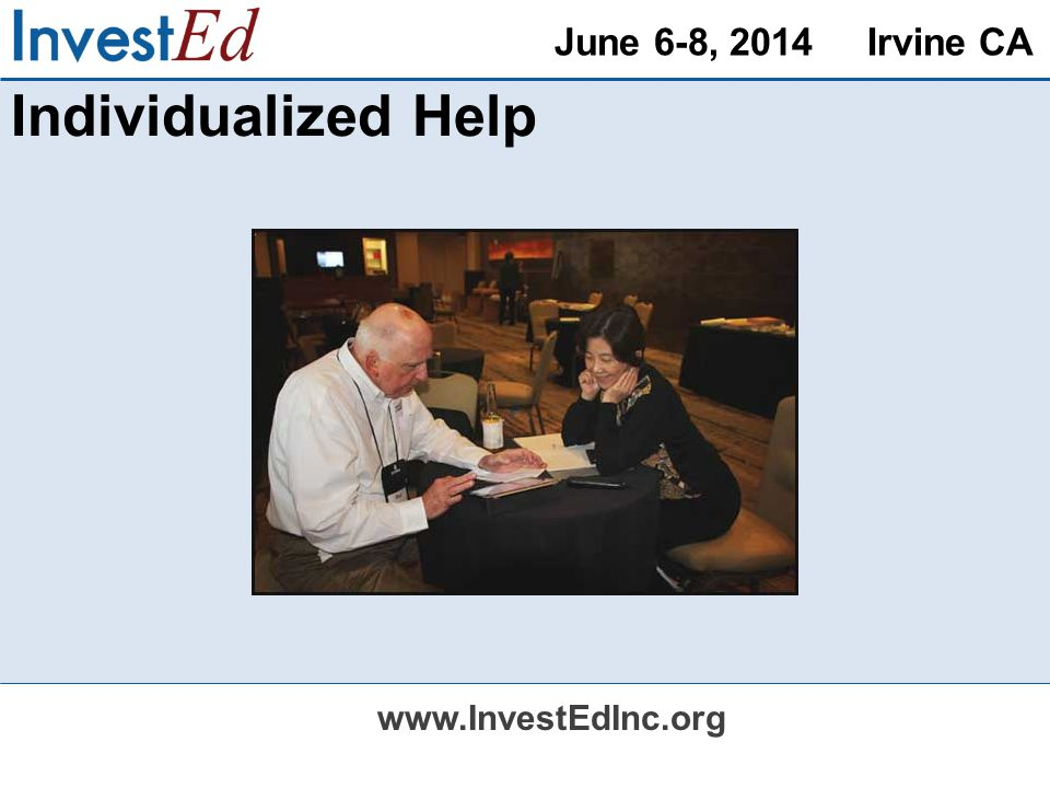June 6-8, 2014 Irvine CA   Individualized Help