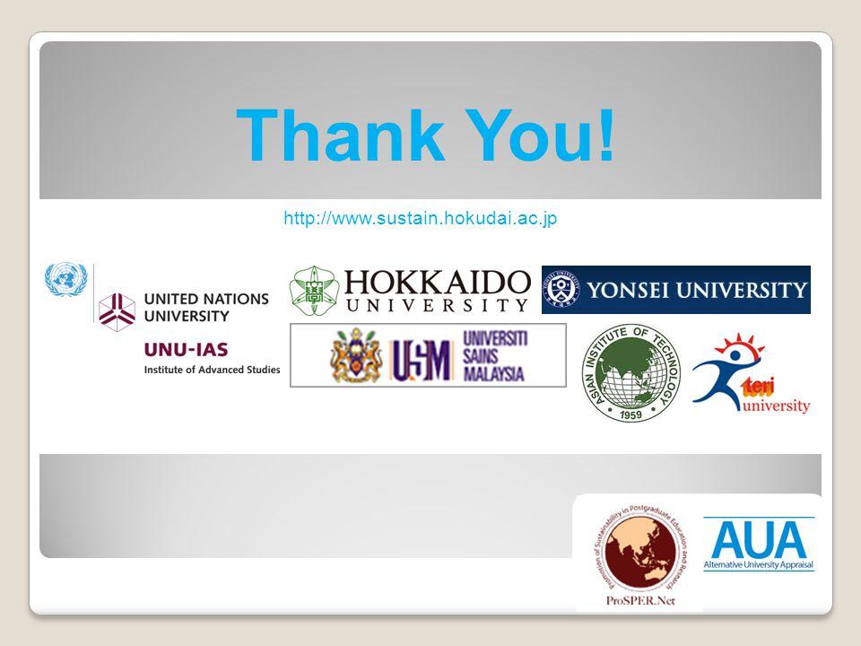 Thank You! http://www.sustain.hokudai.ac.jp