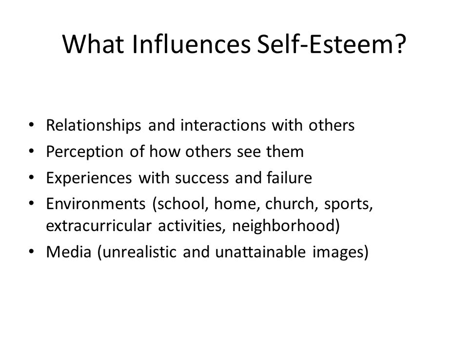 What Influences Self-Esteem.