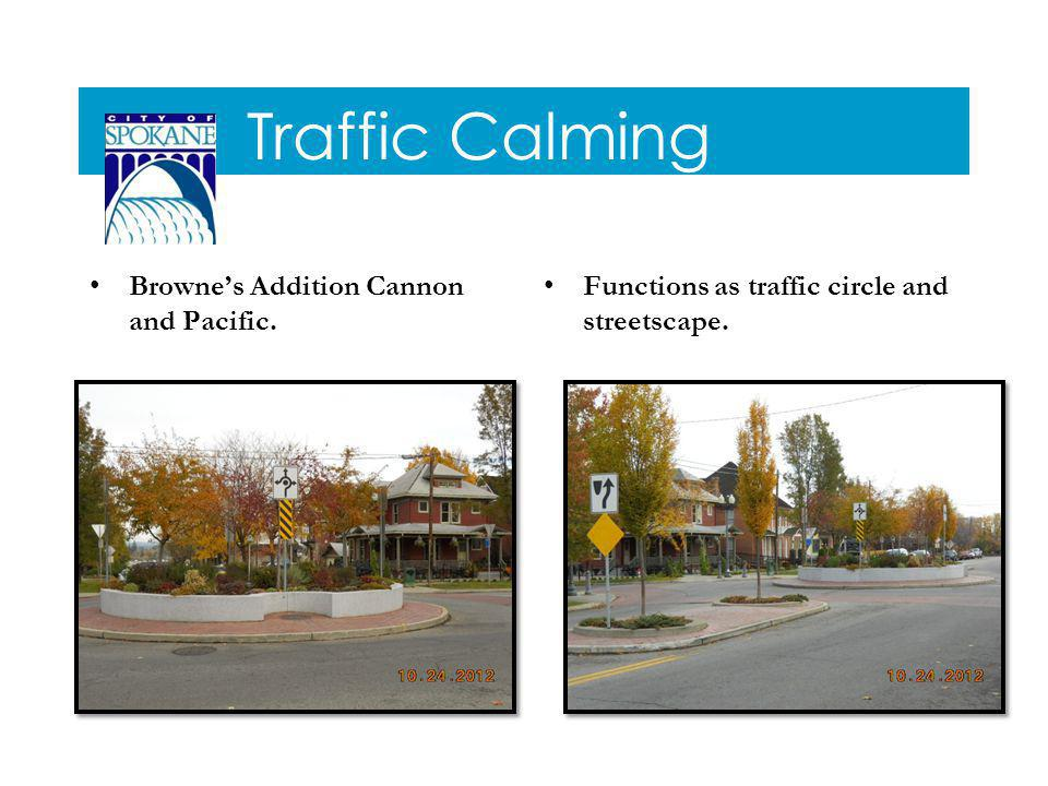 Traffic Calming Brownes Addition Cannon and Pacific. Functions as traffic circle and streetscape.