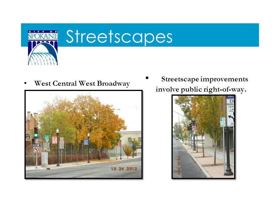 Streetscapes West Central West Broadway Streetscape improvements involve public right-of-way.