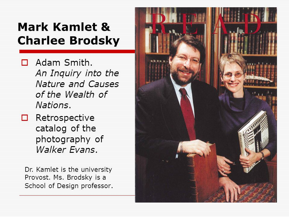 Mark Kamlet & Charlee Brodsky Adam Smith. An Inquiry into the Nature and Causes of the Wealth of Nations. Retrospective catalog of the photography of