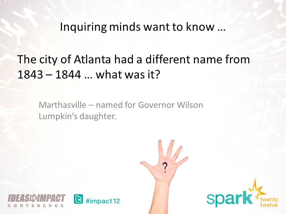 Inquiring minds want to know … The city of Atlanta had a different name from 1843 – 1844 … what was it.