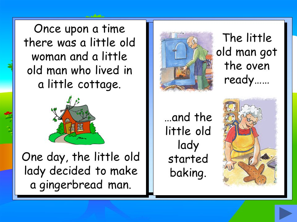 The Gingerbread Man Story retold by Bev Evans