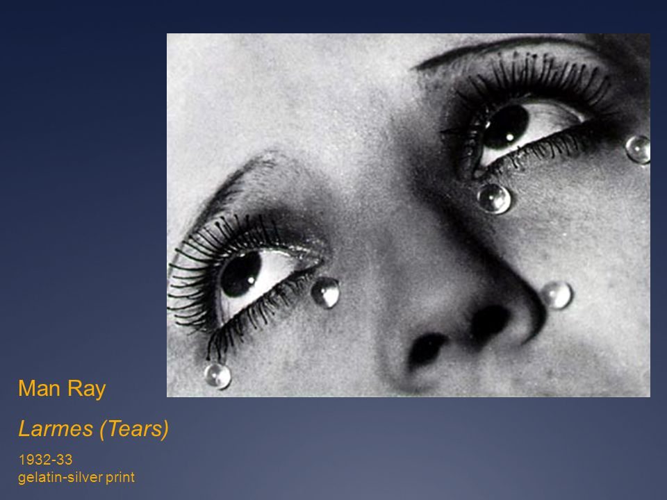 Man Ray Larmes (Tears) 1932-33 gelatin-silver print