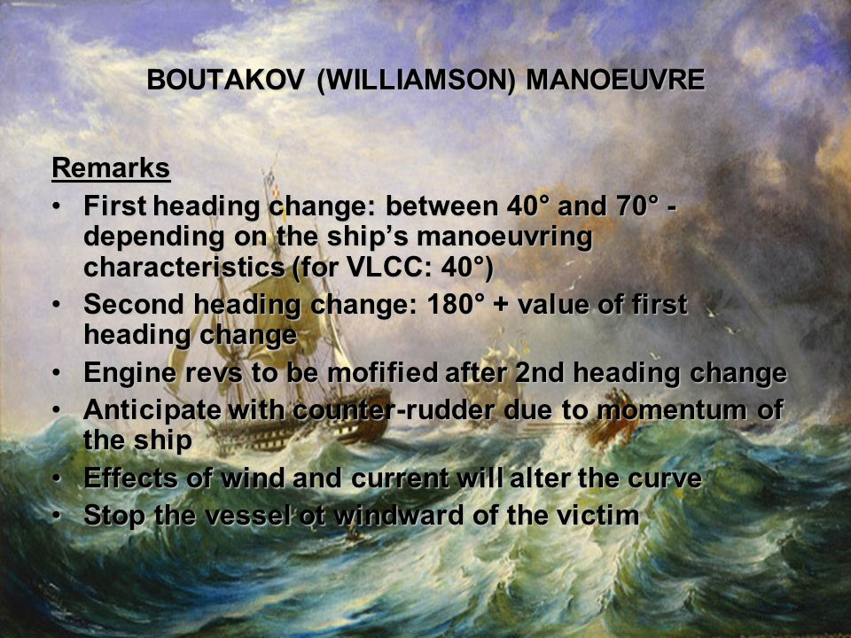 Remarks First heading change: between 40° and 70° - depending on the ships manoeuvring characteristics (for VLCC: 40°)First heading change: between 40