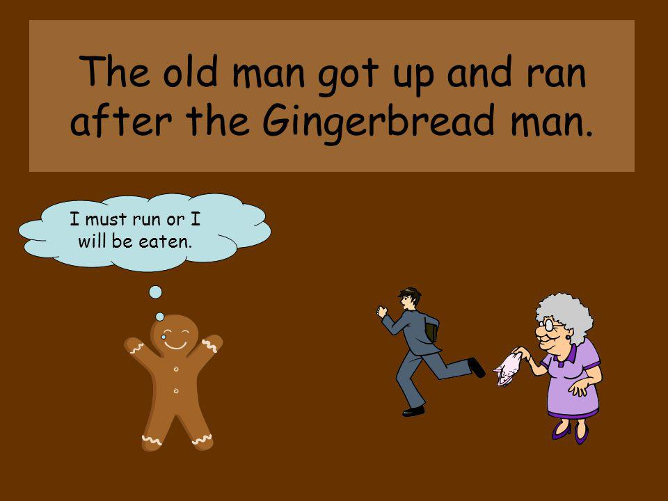 As she opened the oven, out popped the biggest Gingerbread Man. I dont believe it! I think I need some new glasses.
