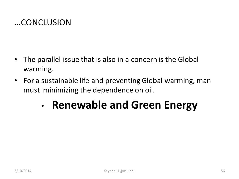 …CONCLUSION The parallel issue that is also in a concern is the Global warming.
