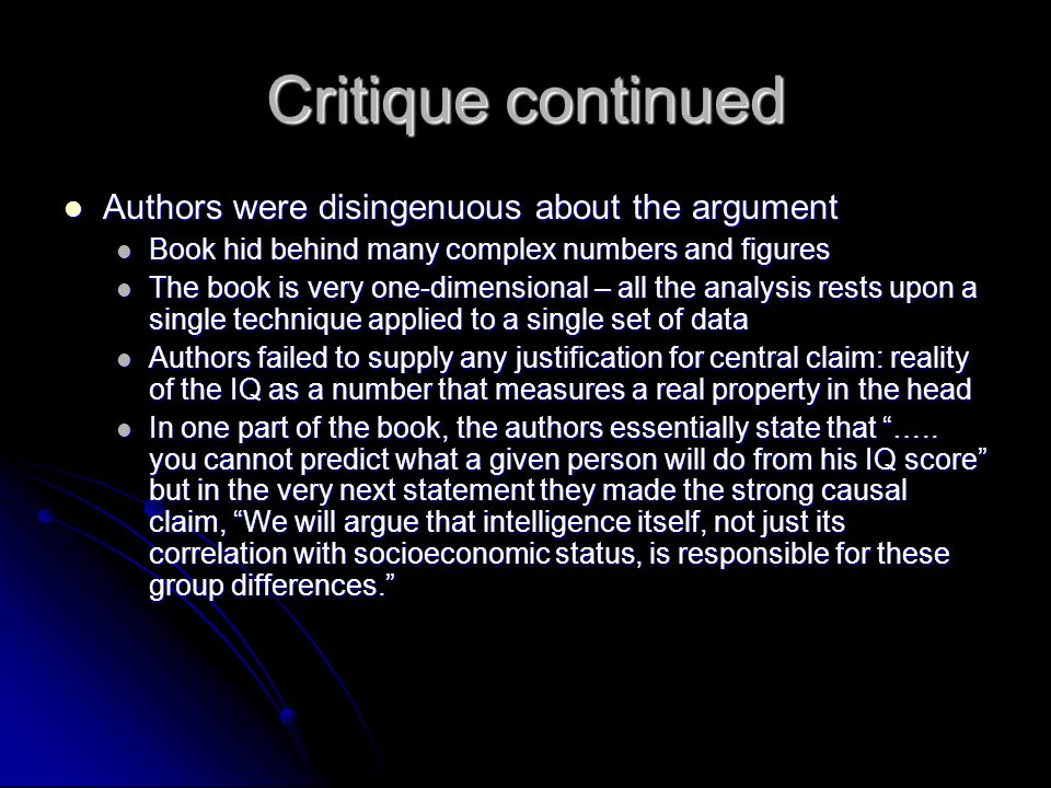 Critique continued Authors were disingenuous about the argument Authors were disingenuous about the argument Book hid behind many complex numbers and