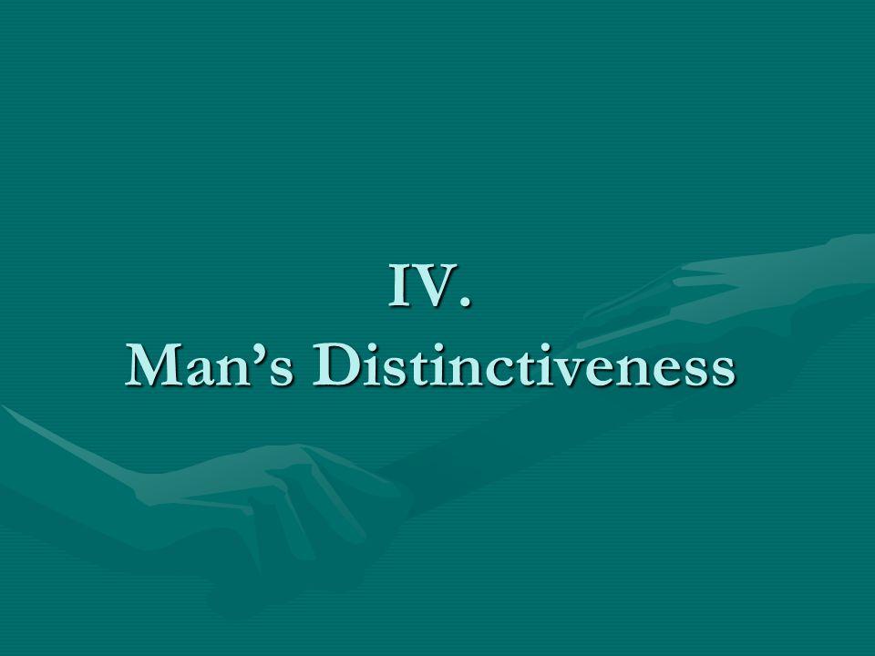 IV. Mans Distinctiveness
