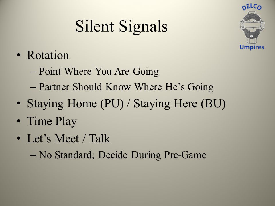 Silent Signals Rotation – Point Where You Are Going – Partner Should Know Where Hes Going Staying Home (PU) / Staying Here (BU) Time Play Lets Meet /
