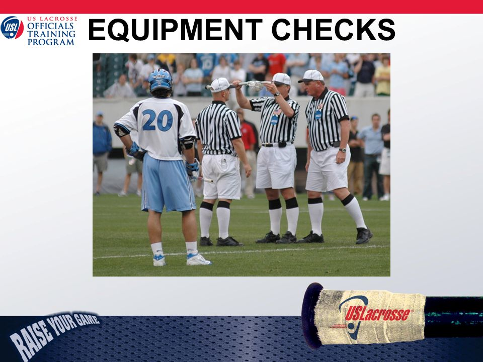 EQUIPMENT CHECKS