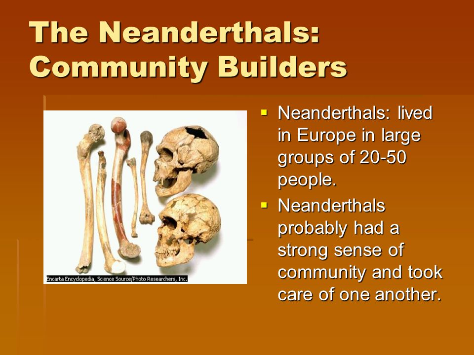 Neanderthals seem to be the earliest people concerned with life after death.