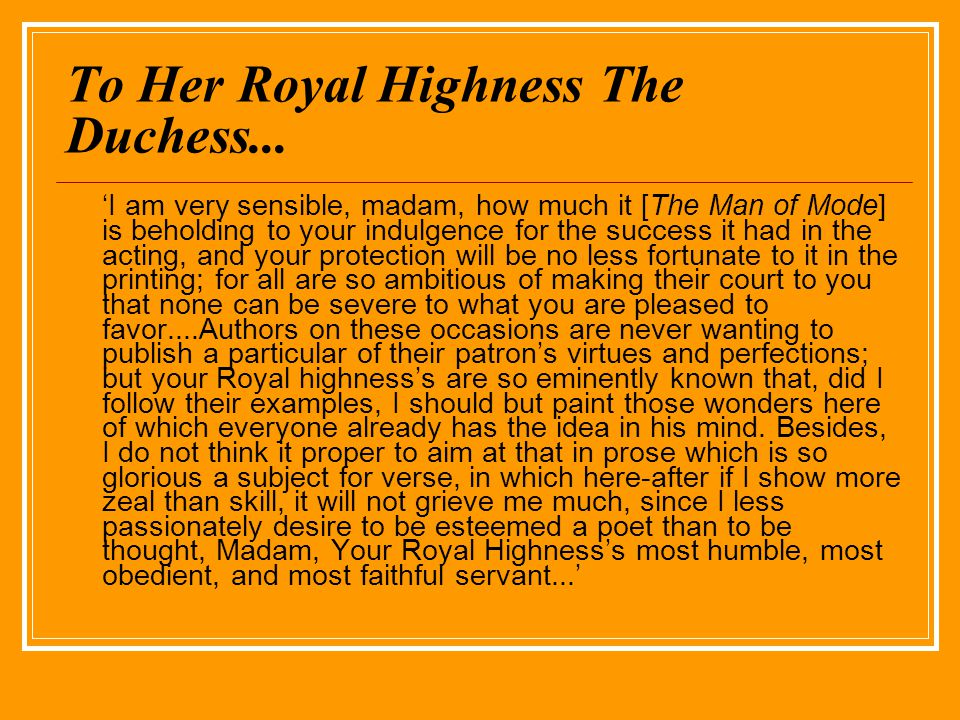 To Her Royal Highness The Duchess...