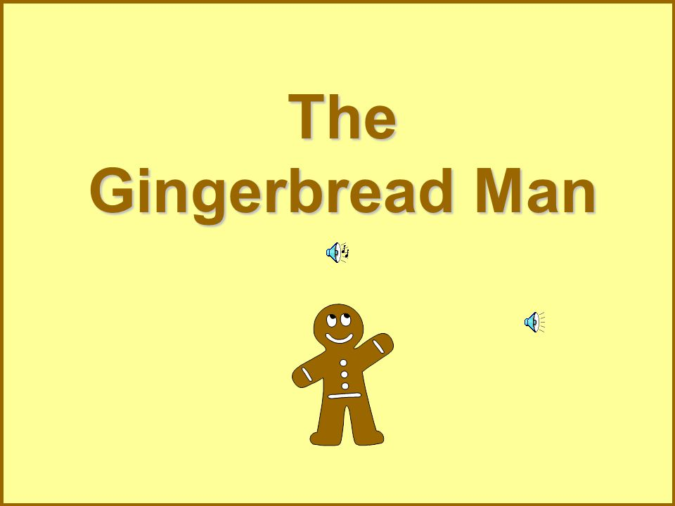 He ran past a horse. The horse shouted Stop! Stop! but the Gingerbread Man kept on running..
