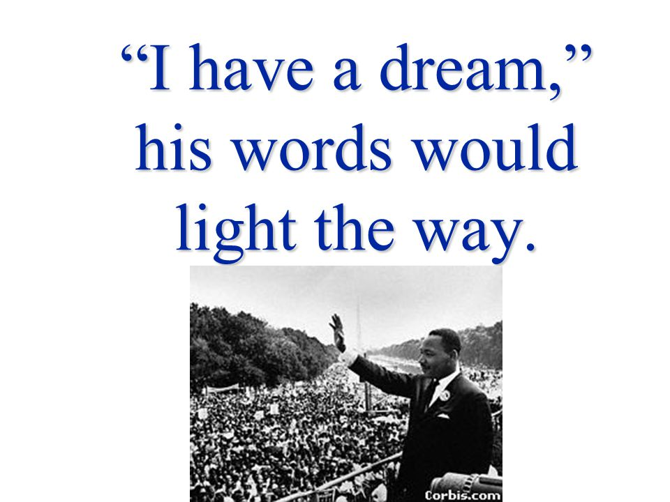 I have a dream, to live in harmony.