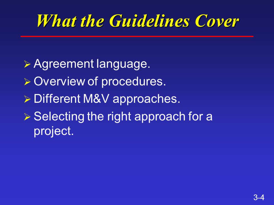 3-4 What the Guidelines Cover Ø Agreement language.
