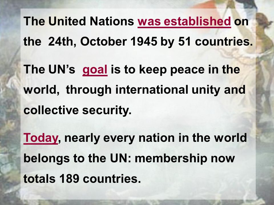 The United Nations was established on the 24th, October 1945 by 51 countries.
