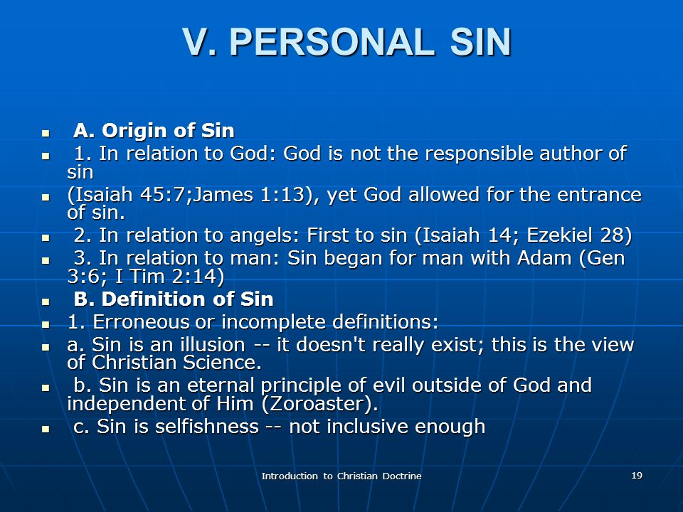 Introduction to Christian Doctrine 19 V. PERSONAL SIN V.