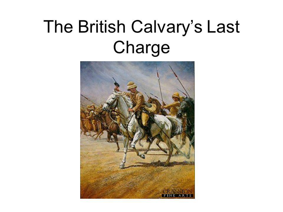 The British Calvarys Last Charge