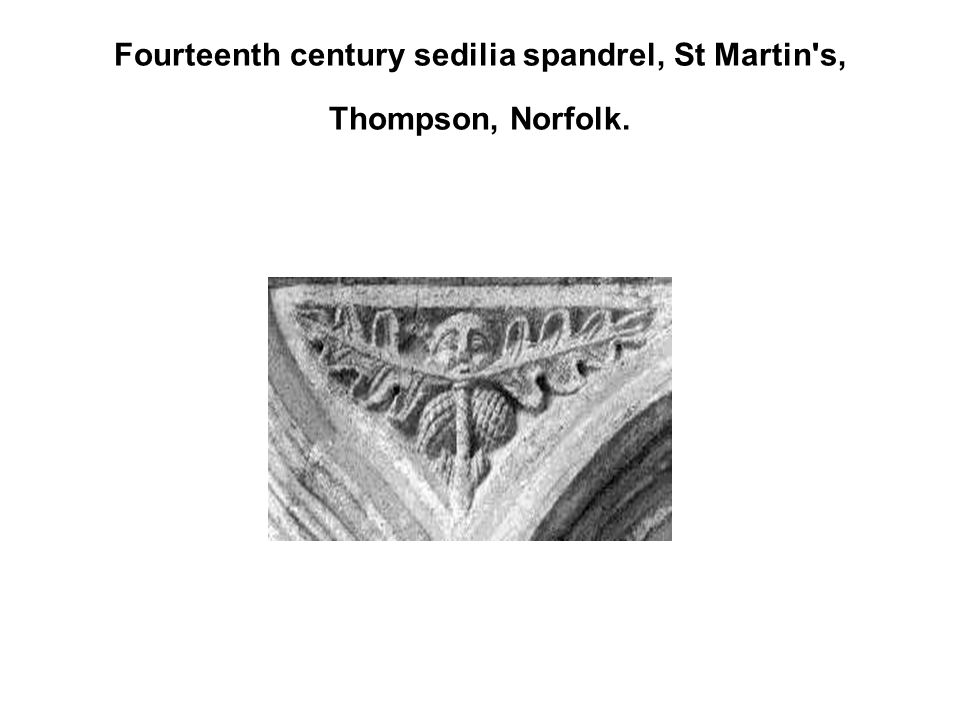 Fourteenth century sedilia spandrel, St Martin s, Thompson, Norfolk.
