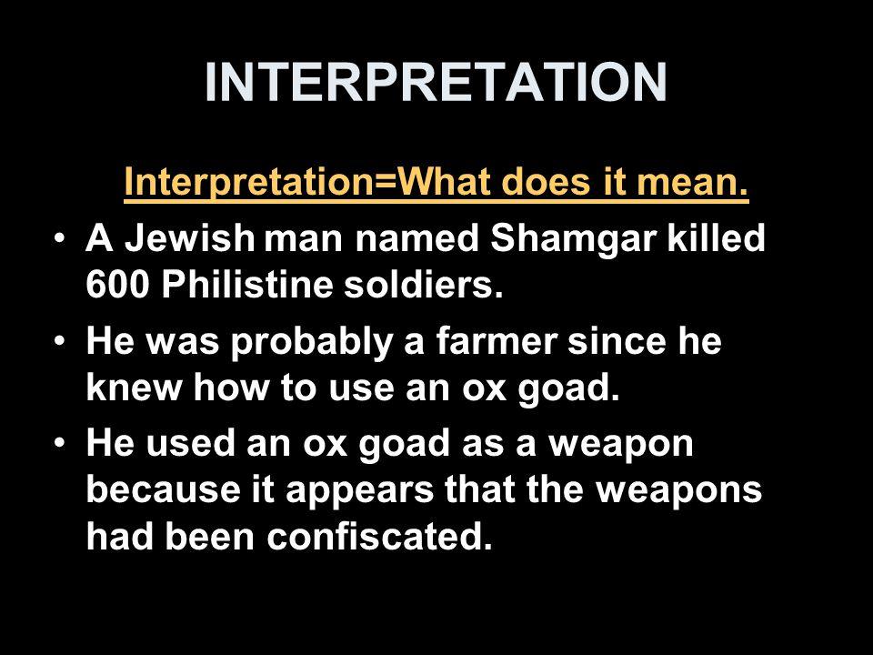INTERPRETATION What is an ox goad.