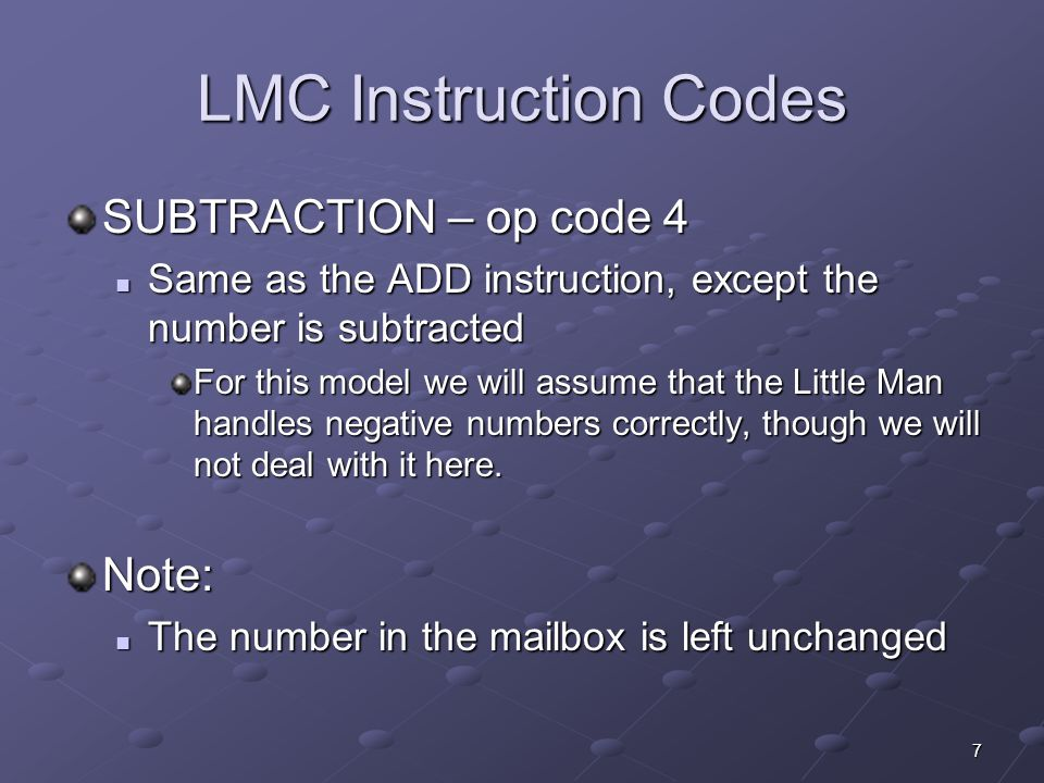 8 LMC Instruction Codes INPUT (or READ) – op code 5, address 00 (the 00 is ignored for this special instruction code) The Little Man gets a slip of paper in from the in-basket The Little Man gets a slip of paper in from the in-basket He types this number into the calculator He types this number into the calculator Each INPUT instruction handles only 1 slip of paper Each INPUT instruction handles only 1 slip of paper The Little Man will ignore the address portion of this code The Little Man will ignore the address portion of this code