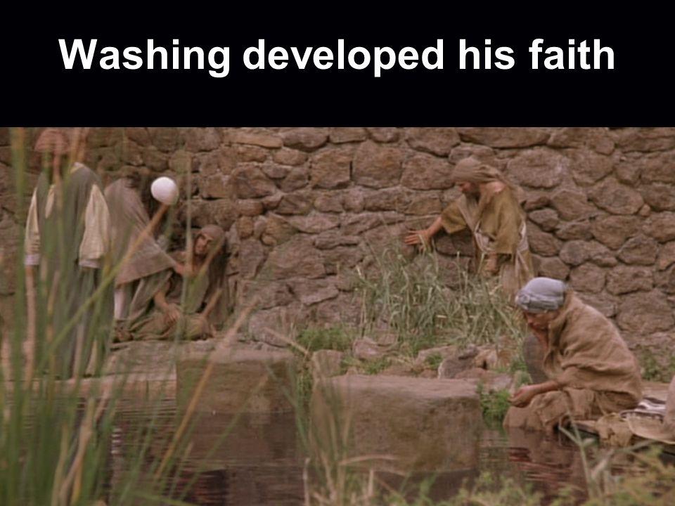 Washing developed his faith