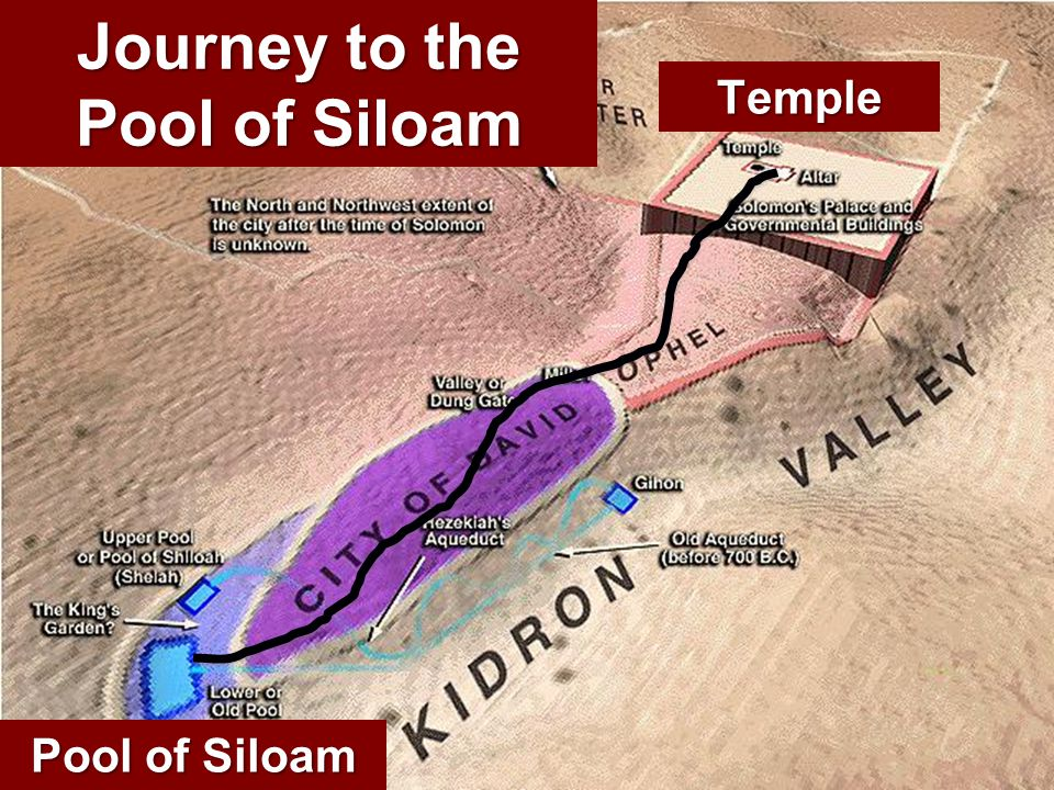 Journey to the Pool of Siloam Pool of Siloam Temple