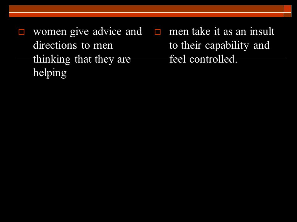 Men give penalty points when they feel unloved or unsupported or unappreciated.